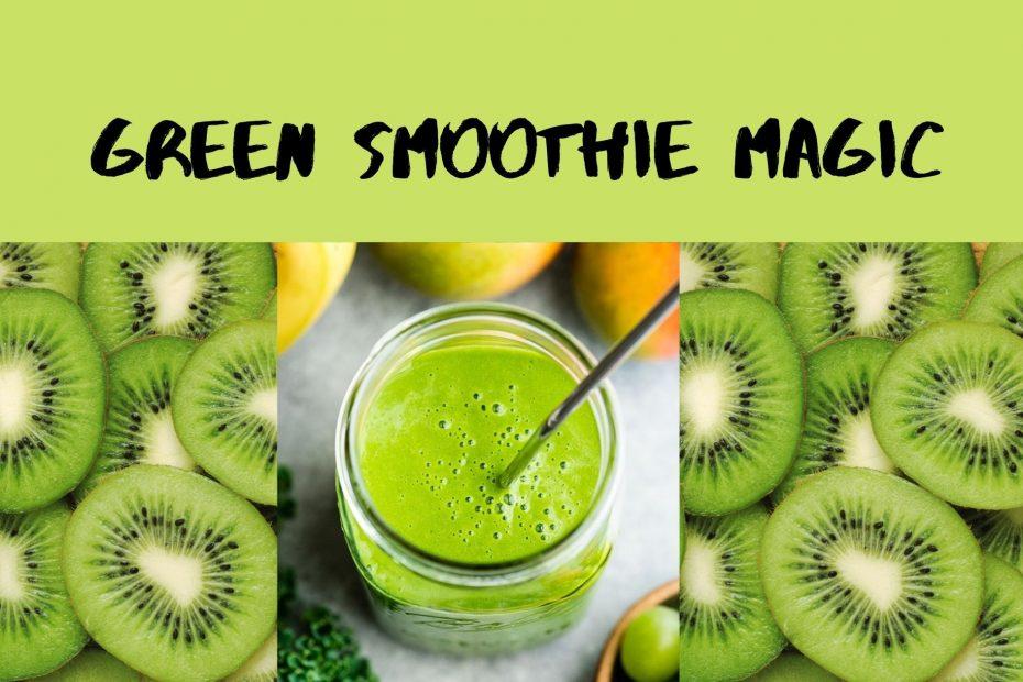 green-smoothie-magic